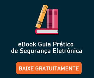 ebook_guia-pratico-seguranca-eletronica.jpg
